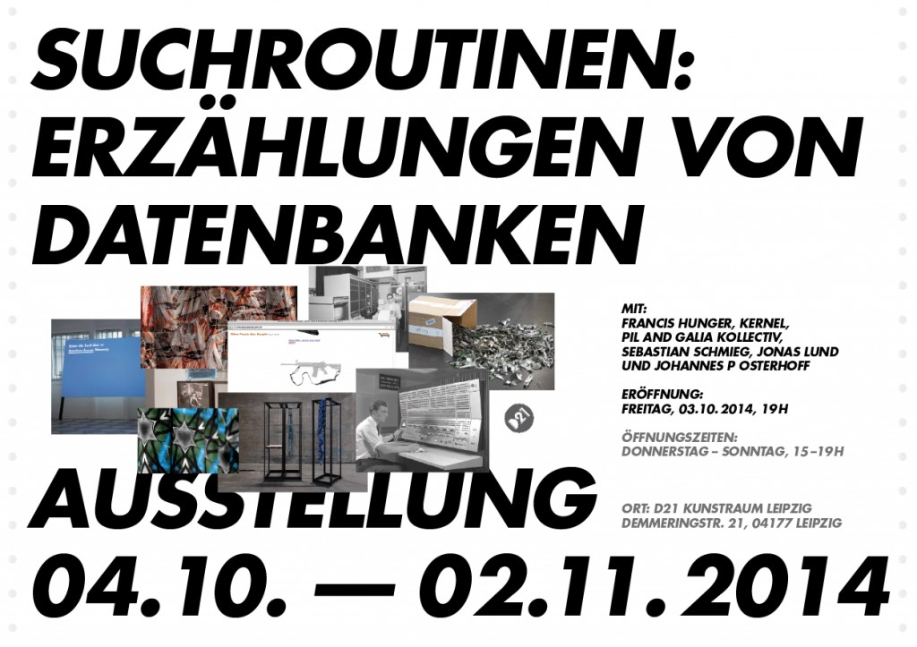 Search Routines Exhibition at D21 Kunstraum Leipzig
