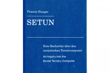 Setun. An inquiry into the Soviet Ternary Computer. (2008)